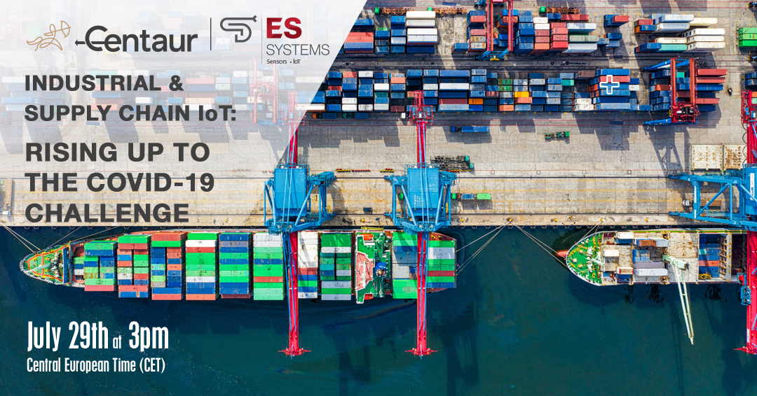 Industrial & Supply-Chain IoT: Rising up to the Covid-19 challenge